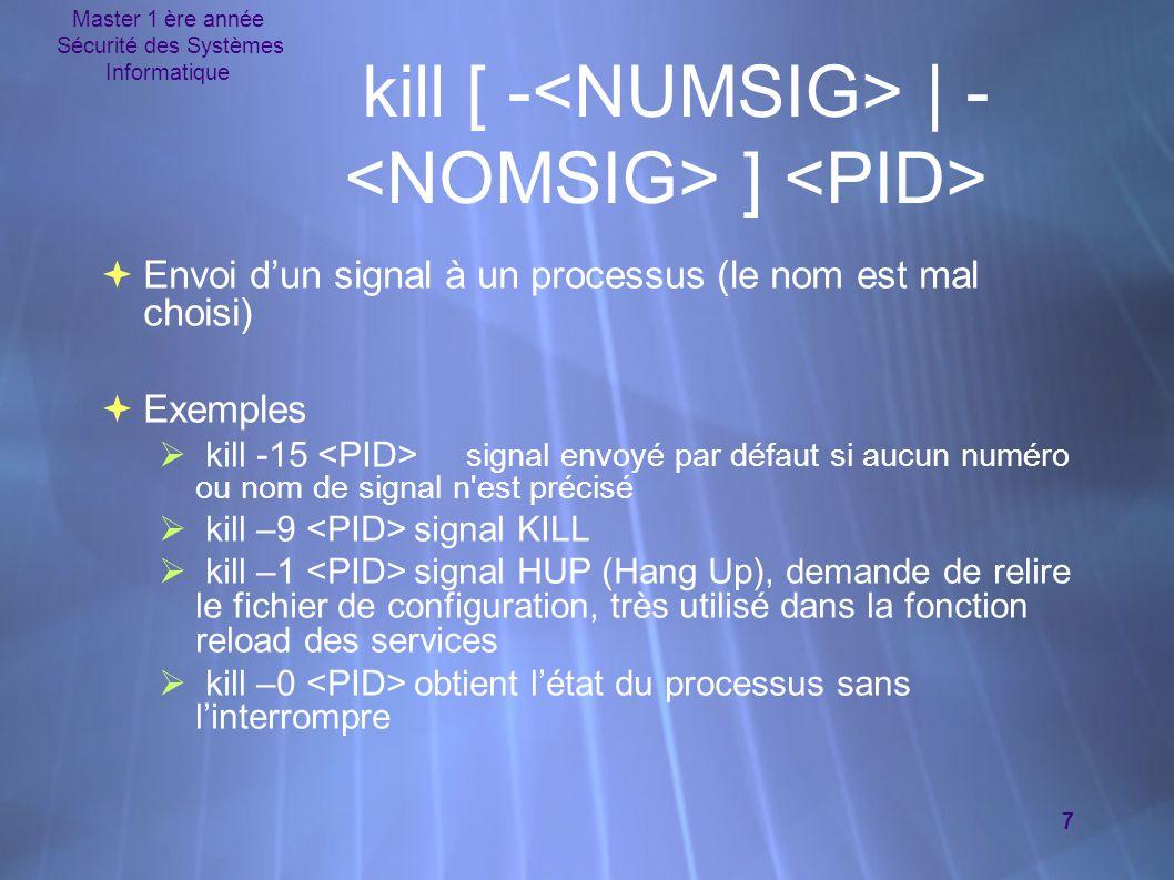 kill [ -<NUMSIG> | -<NOMSIG> ] <PID>